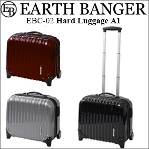 EARTH BANGER(�A�[�X�o���K�[) �X�[�c�P�[�X Hard Luggage A1 EBC-02